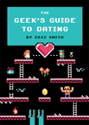 Thumbnail image for Book Review: The Geek's Guide to Dating
