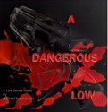Thumbnail image for E-Book Review: A Dangerous Low