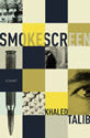 Thumbnail image for An Interview with Khaled Talib, author of Smokescreen
